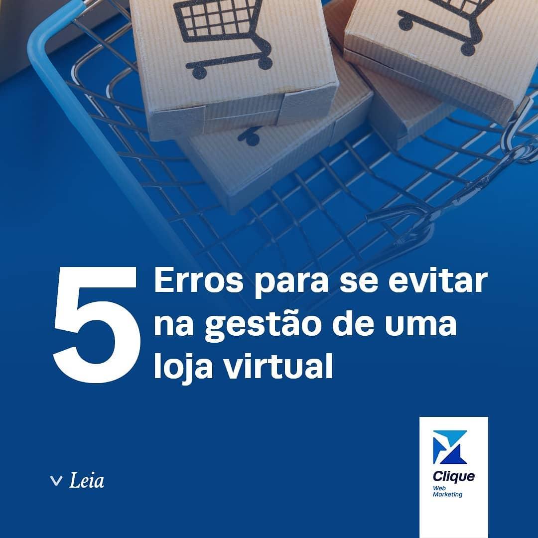 5 erros para evitar na gestão de uma loja virtual